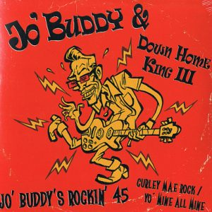 Jo' Buddy's Rockin' 45 (vinyl single)