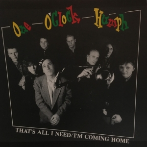 That's All I Need / I'm Coming Home (vinyl single)